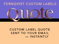 Fernqvist Label Quote! system instantly sends a quote for digital, premium custom labels directly to your email.